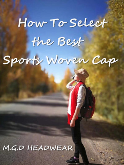 How To Select the Best Sports Woven Cap