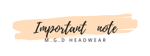 Important note - M.G.D Headwear