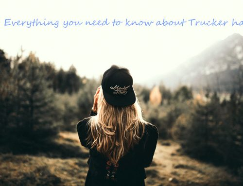 Everything you need to know about Trucker hat