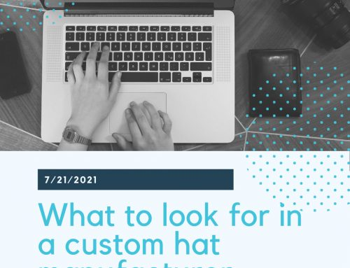 What to look for in a custom hat manufacturer