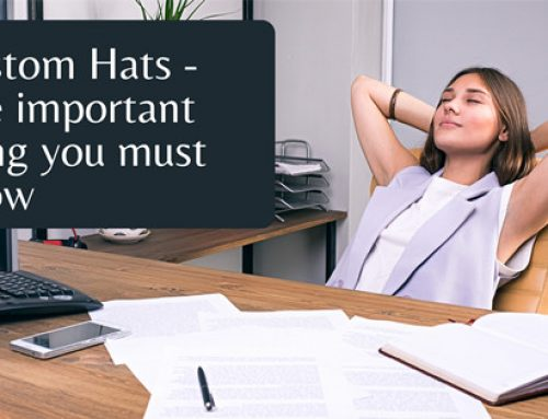 Custom hats – The important thing you must know