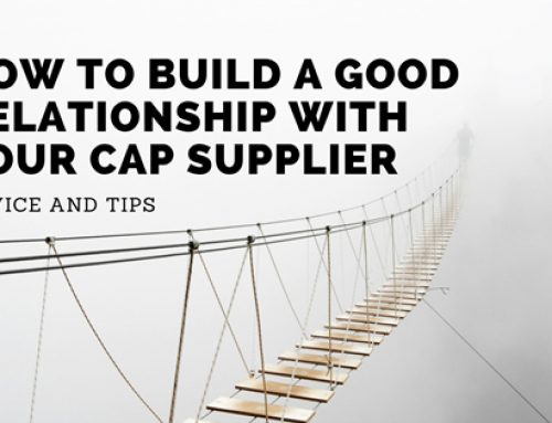How to build a good relationship with your cap supplier