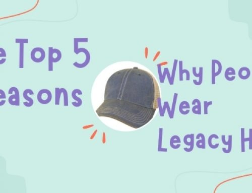 The Top 5 Reasons Why People Wear Legacy Hats